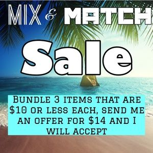 Mix and Match Sale, 3 for $14!